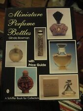 1994 SCHIFFER BOOK, MINIATURE PERFUME BOTTLES by Glinda Bowman; ID & VALUES