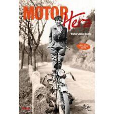 Motorherz Berliner Motorrad-Club Alte Liebe 1927 Walter Lulius Bloem Buch