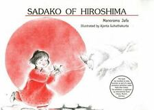 SADAKO OF HIROSHIMA (Brand New Paperback) Manorama Jafa