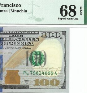 2017A $100 SAN FRANCISCO FRN, PMG SUPERB GEM UNCIRCULATED 68 EPQ BANKNOTE