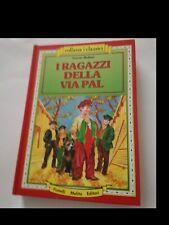 F. MOLNAR: I RAGAZZI DELLA VIA PAL (ed. Melita 1990)