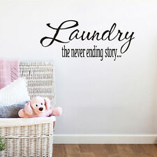 Laundry The Never Ending Story Quote Laundry Room Waterproof Vinyl Wall Sticker