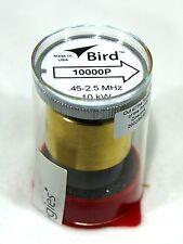 Bird 43 Wattmeter Element 10000P  0.45-2.5 MHz 10000W New