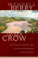 Jayber Crow : The Life Story of Jayber Crow, Barber, of the Port William Members