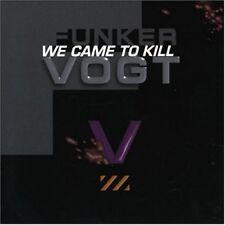 FUNKER VOGT We came to Kill CD Digipack 2001