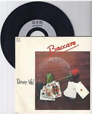 "Baccara, Dove Vai, G/VG  7"" Single 999-282"
