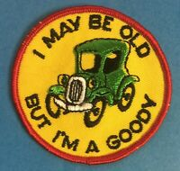 Vintage 1970's I May Be Old But I'm A Goody Hat Hipster Jacket Patch Crest 057T