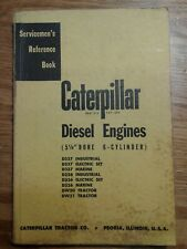 Caterpillar diesel engine 5 1/8 bore servicemen reference book. D337