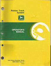 JOHN DEERE RUBBER TRACK SYSTEM OPERATORS MANUAL