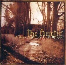 THE HERETIC Gospel Songs In E Minor CD