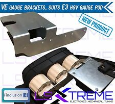 VE Holden Commodore Gauge brackets to suit VE E3 HSV Gauge Pod