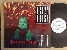"CRAZY HOUSE - BURNING RAIN - 45 GIRI MAXI-SINGLE 12"" GERMAN PRESS"