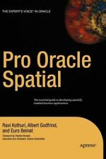 Pro Oracle Spatial by Euro Beinat, Ravikanth V. Kothuri and Albert Godfrind...