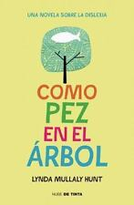 Como Pez En El Arbol / Fish in a Tree (Paperback or Softback)