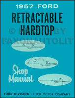 1957 Ford Skyliner Retractable Top Repair Shop Manual 57 Fairlane 500 Book