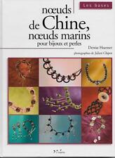 LOISIRS CREATIFS / NOEUDS DE CHINE NOEUDS MARINS POUR BIJOUX ET PERLES - HOERNER