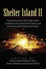 Shelter Island II: Proceedings of the 1983 Shelter Island Conference on Quantum