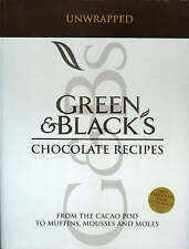 """""""Green and Black's"""" Chocolate Recipes: From the Cacao Pod to Muffins, Mousses an"""