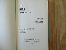 The king uncrowned Study of Saint Joseph by Rev. Michael O'CARROLL 1948
