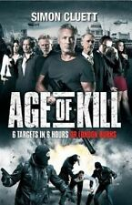 Age of Kill, By Cluett, Simon,in Used but Acceptable condition