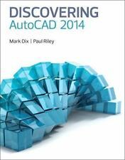 Discovering AutoCAD 2014 by Mark Dix and Paul Riley (2013, Paperback)