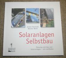 Fachbuch Solaranlagen selbstbauen, Bauanleitung, Solarthermie, Solarenergie