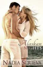 Alaskan Nights by Nadia Scrieva (2014, Paperback)