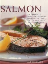 Salmon Paperback Fish Cookbook - Over 150 Recipes by Jane Bamforth NEW