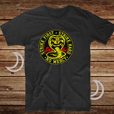 Cobra Kai Karate Kid 80's Movie Strike Hard No Mercy Miyagi Daniel Dojo T Shirt
