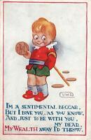 EARLY 1900's VINTAGE I'M a SENTIMENTAL BEGGAR MONEY & LOVE POSTCARD - 1/2d KGV
