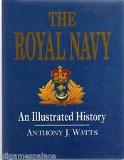 The Royal Navy: An Illustrated History (Brockhampton 1999) AJ Watts