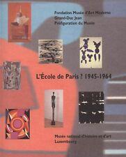 L'ECOLE DE PARIS ? 1945-1964 - Catalogue d'exposition  - BP