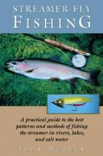 Streamer-Fly Fishing: A Practical Guide to the Best Patterns and Methods, , Merw