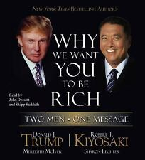 R Kiyosaki, Donald Trump * WHY WE WANT TO BE RICH * CD *NEW* FAST 1st Class Ship