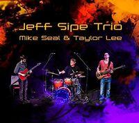 Jeff Sipe - Jeff Sipe Trio [New CD]