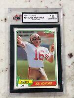 Joe Montana 1981 Topps Card #216 Rookie Card RC KSA Gem Mint 10 Hall Of Fame NFL