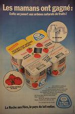 PUBLICITÉ 1977 YAOURT AROMES NATURELS DE FRUITS LA ROCHE AUX FÉES - ADVERTISING