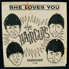 THE HAIRCUTS-She Loves You-Rare Picture Sleeve-PARKWAY #P-899-THE BEATLES
