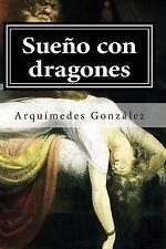 La Cruzada Contra el Imperio Del Bósforo: Sueño con Dragones : Volumen II (la...