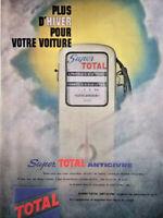 PUBLICITÉ PRESSE 1961 TOTAL PLUS D'HIVER POUR LA VOITURE SUPER TOTAL ANTIGIVRE