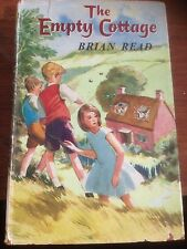 The Empty Cottage by Brian Read, English Classic, Similar Enid Blyton, 1963 HC