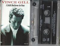 I Still Believe in You VINCE GILL With LYRICS [Cassette 1992] MCA NASHVILLE  VG