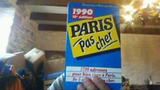 Paris Pas Cher 1990 1700 Adresses pour Vivre a Paris - Delth / Livre - KZ05