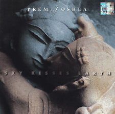 PREM JOSHUA - CD - SKY KISSES EARTH