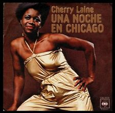 "CHERRY LAINE - SPAIN 7"" CBS 1978 - A NIGHT IN CHICAGO - SINGLE 45 RPM"