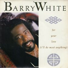 """45 T SP BARRY WHITE """"FOR YOUR LOVE"""""""