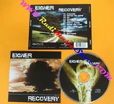 CD EIGNER Recovery 2005 Austria UNIVERSAL 987 378-6  no lp mc dvd vhs (CS1)