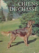 CHIENS DE CHASSE  BENECH J. E. MARGUERAT 1962 MERVEILLES DE LA VIE ANIMALE