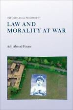 LAW AND MORALITY AT WAR - HAQUE, ADIL AHMAD - NEW HARDCOVER BOOK