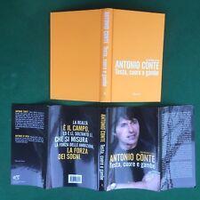 ANTONIO CONTE - TESTA CUORE E GAMBE Rizzoli (1° Ed 2013) Libro Calcio A.Di Rosa